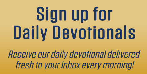 Sign up for Daily Devotionals